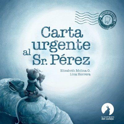 Carta Urgente al Sr Pérez